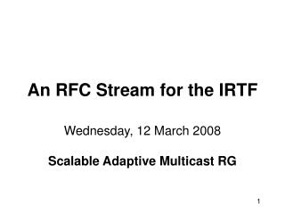 An RFC Stream for the IRTF