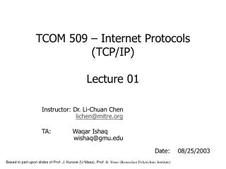 TCOM 509 – Internet Protocols (TCP/IP) Lecture 01