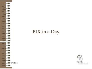 PIX in a Day