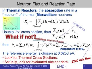 "In  Thermal Reactors , the  absorption  rate in a ""medium"" of thermal ( Maxwellian ) neutrons"