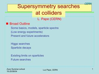 Supersymmetry searches  at colliders