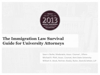 The Immigration Law Survival Guide for University Attorneys