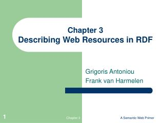 Chapter 3 Describing Web Resources in RDF