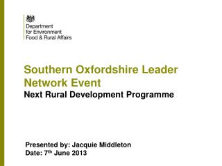 Southern Oxfordshire Leader Network Event  Next Rural Development Programme