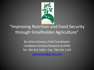 """Improving Nutrition and Food Security through Smallholder Agriculture"""