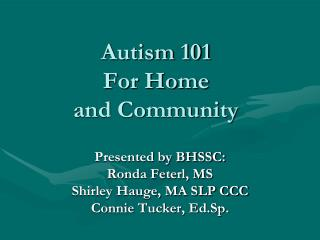 Autism 101  For Home   and Community