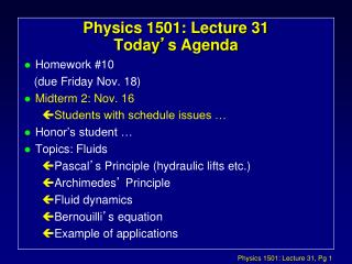 Physics 1501: Lecture 31 Today ' s Agenda