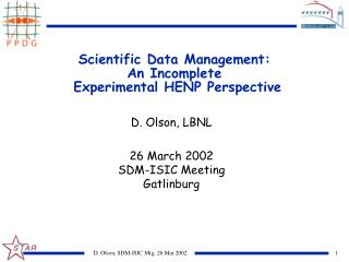 Scientific Data Management: An Incomplete  Experimental HENP Perspective