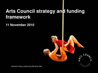 Arts Council strategy and funding framework