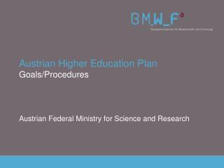 Austrian Higher Education Plan Goals/Procedures