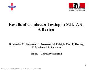 Results of Conductor Testing in SULTAN: A Review