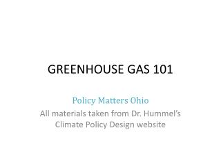 GREENHOUSE GAS 101
