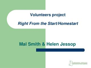 Volunteers project Right From the Start/Homestart
