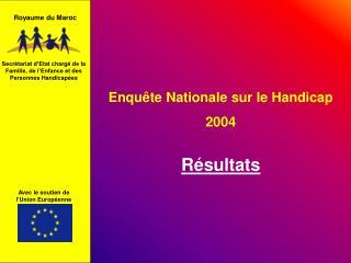 Enquête Nationale sur le Handicap  2004