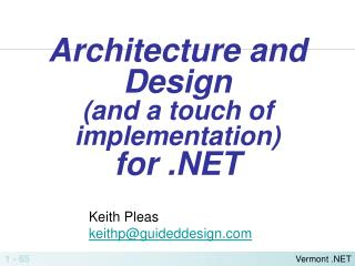 Architecture and Design  (and a touch of implementation) for .NET