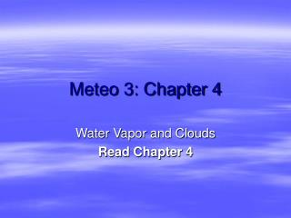 Meteo 3: Chapter 4