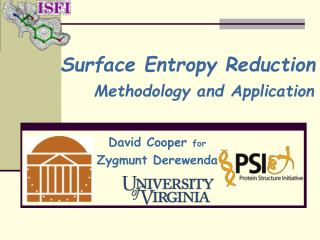 Surface Entropy Reduction Methodology and Application