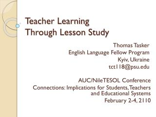 Teacher Learning  Through Lesson Study