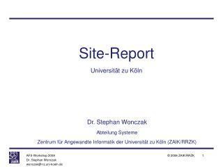 Site-Report Universität zu Köln
