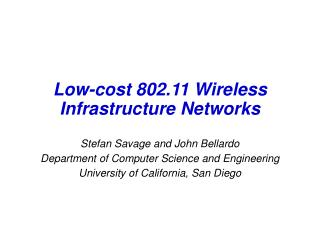 Low-cost 802.11 Wireless Infrastructure Networks