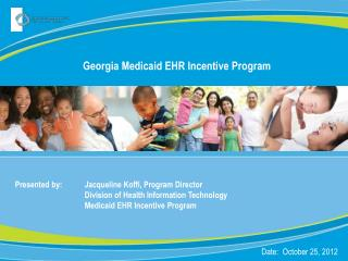 Georgia Medicaid EHR Incentive Program