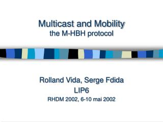 Multicast and Mobility the M-HBH protocol