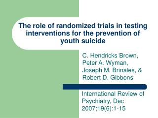 The role of randomized trials in testing interventions for the prevention of youth suicide