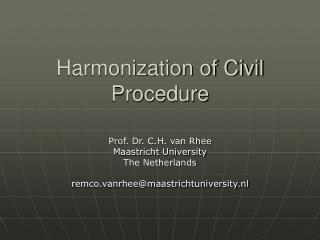 Harmonization of Civil Procedure