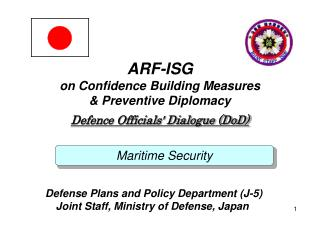 ARF-ISG on Confidence Building Measures & Preventive Diplomacy Defence Officials' Dialogue (DoD)