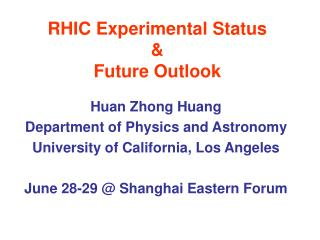 RHIC Experimental Status & Future Outlook