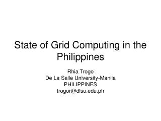 State of Grid Computing in the Philippines