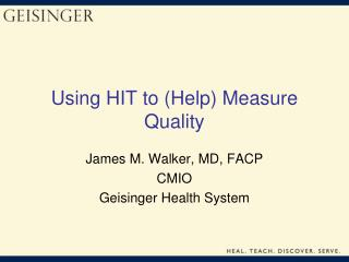 Using HIT to (Help) Measure Quality