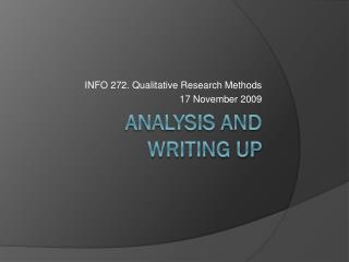 Analysis and  Writing UP