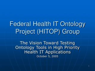 Federal Health IT Ontology Project (HITOP) Group