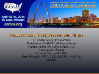 Medical Audit:  Past, Present and Future