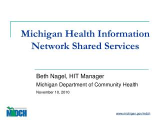 Michigan Health Information Network Shared Services