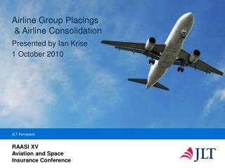 Airline Group Placings   Airline Consolidation