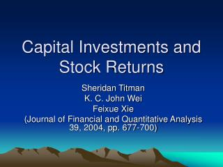 Capital Investments and Stock Returns