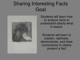 Sharing Interesting Facts Goal