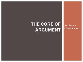 The core of argument