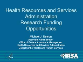 Health Resources and Services Administration  Research Funding Opportunities