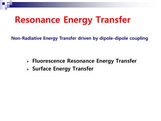 Resonance Energy Transfer