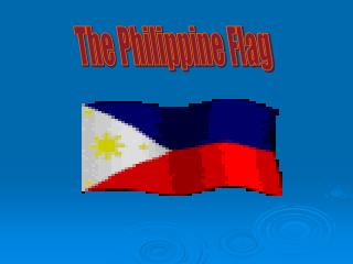 The Philippine Flag