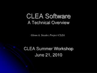 CLEA Software A Technical Overview