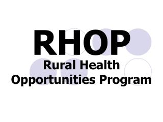 Rural Health  Opportunities Program