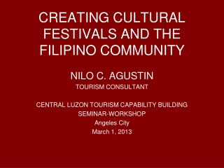 CREATING CULTURAL FESTIVALS AND THE FILIPINO COMMUNITY