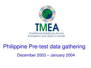Philippine Pre-test data gathering