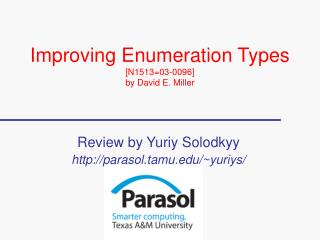 Improving Enumeration Types [N1513=03-0096] by David E. Miller