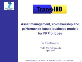 Asset management, co-makership and performance-based business models for FRP bridges