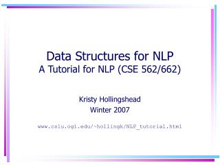 Data Structures for NLP A Tutorial for NLP (CSE 562/662)